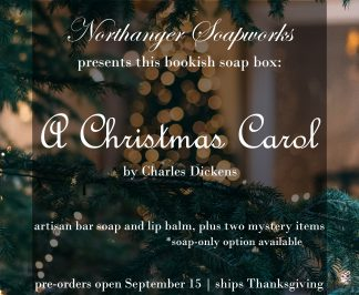 A Christmas Carol by Charles Dickens is our inspiration for this bookish soap box! Such a beloved classic. The box will include one soap and two exclusive bath and body items. Soap can also be pre-ordered on its own. Ships end of November 2019