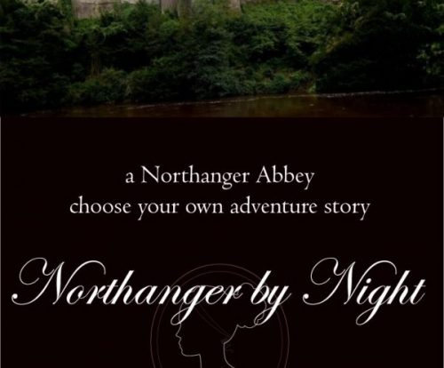 Would you dare enter Northanger Abbey after nightfall? Read this choose your own adventure and discover your fate. Let Jane Austen guide you!
